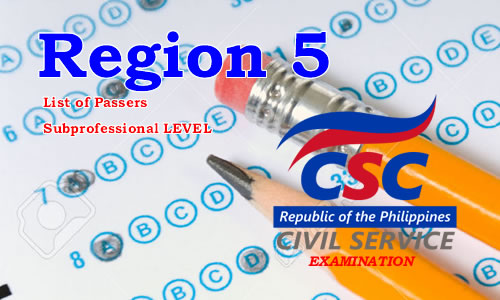 List of Passers Region 5 August 2017 CSE-PPT Subprofessional Level