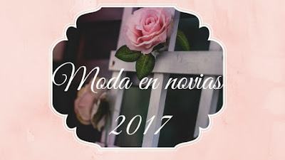 http://www.creacionesmila.com/2017/03/moda-en-novias-2017.html