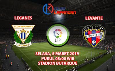 Prediksi Bola Leganes vs Levante 5 Maret 2019