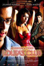 Canciones de amor en Lolita's Club 2007