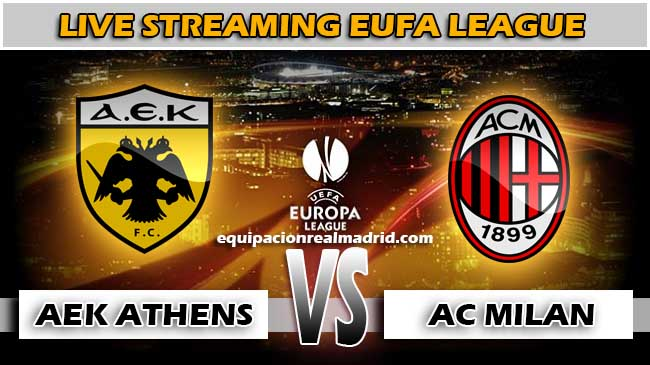 live streaming aek athens vs milan 3 november 2017