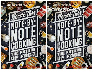 Download ebook NOTE BY NOTE COOKING : THE FUTURE OF FOOD by Herve This
