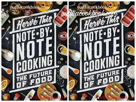 NOTE BY NOTE COOKING : THE FUTURE OF FOOD by Herve This