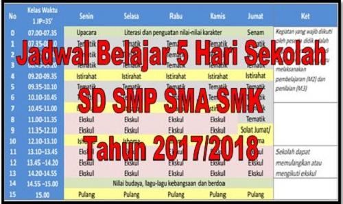 Contoh Jadwal Belajar 5 Hari Sekolah SD SMP SMA SMK Tahun 2017/2018