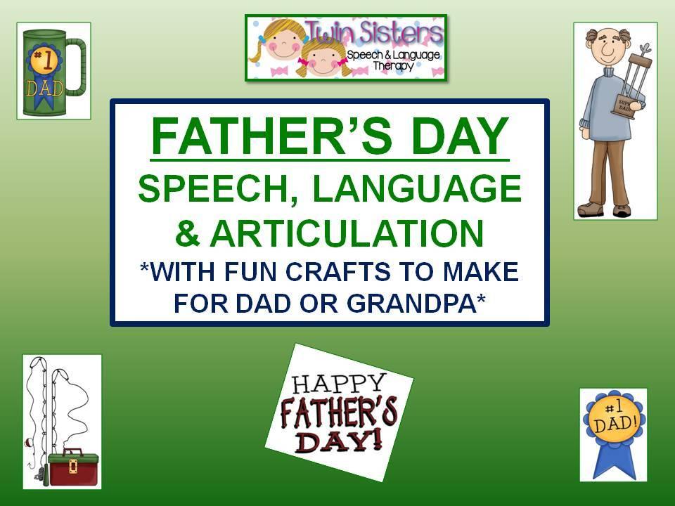 Twin Speech, Language & Literacy LLC: Father's Day Speech