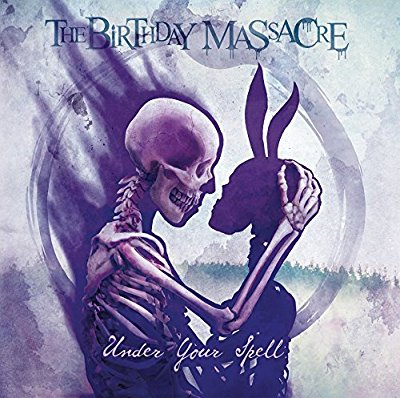The Birthday Massacre - Under Your Spell - Album Download, Itunes Cover, Official Cover, Album CD Cover Art, Tracklist