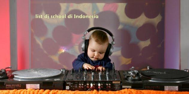 List Sekolah dj di indonesia, kota dan daerah