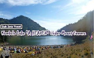 http://www.indojavatravel.com/2018/07/kumbolo-lake-under-mount-semeru.html