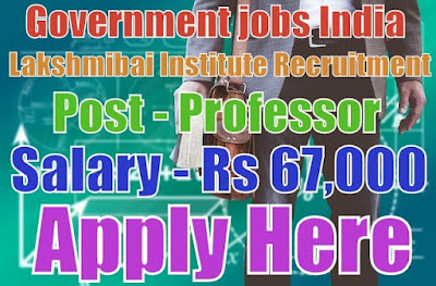 Lakshmibai National Institute of Physical Education Recruitment