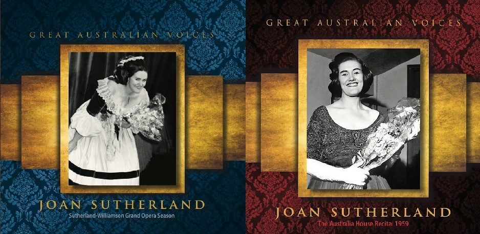 ARTS IN ACTION: Desirée Records releases devoted to the careers of Australian soprano DAME JOAN SUTHERLAND (GAV 004 & GAV 005)
