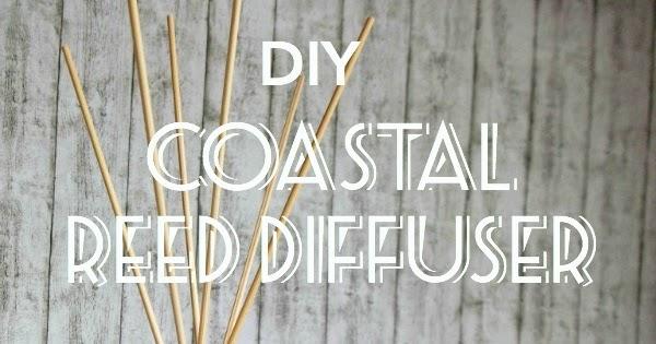 My Little Inspirations: *DIY Coastal Reed Diffuser*