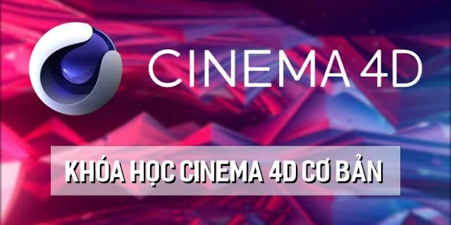 Chia sẻ khóa học Học Cinema 4D cơ bản