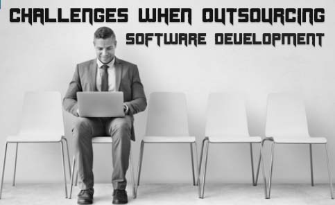 Top 5 Challenges When Outsourcing Software Development