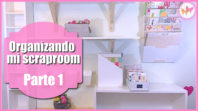 Organizando mi scrap room, video tutoriales de scrapbooking en español con Laila Color de PON COLOR EN TU VIDA