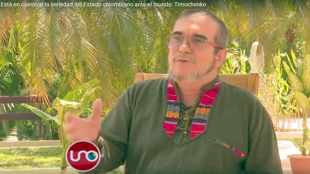 Está en cuestión la seriedad del Estado colombiano ante el mundo: Timochenko