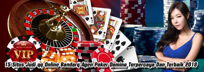 KakiQQ situs poker online Domino Qiu Qiu bandarQ terpercaya 2018