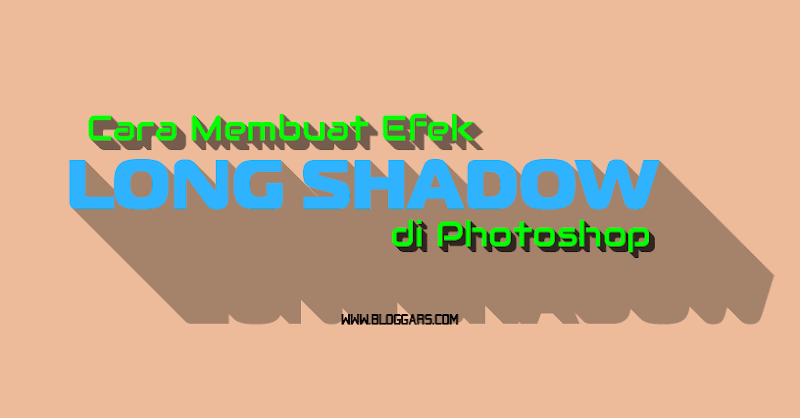 Membuat Efek Long Shadow di Photoshop