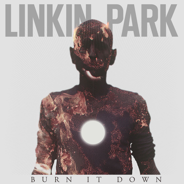 Linkin Park - Burn It Down - Single Cover