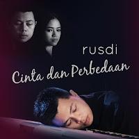 Lirik Lagu Rusdi Cinta dan Perbedaan