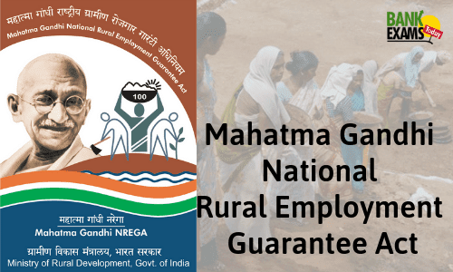 Mahatma Gandhi National Rural Employment Guarantee Act- MGNREGA
