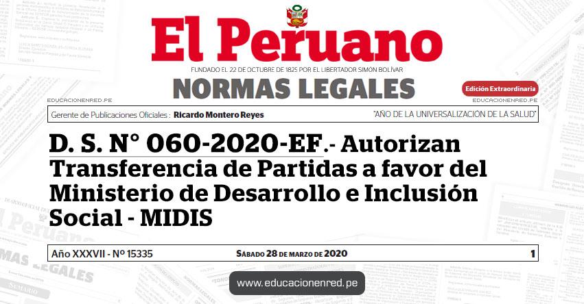 D. S. N° 060-2020-EF.- Autorizan Transferencia de Partidas a favor del Ministerio de Desarrollo e Inclusión Social - MIDIS