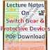 Lecture Notes on Switch Gear and Protective Devices PDF Material Download