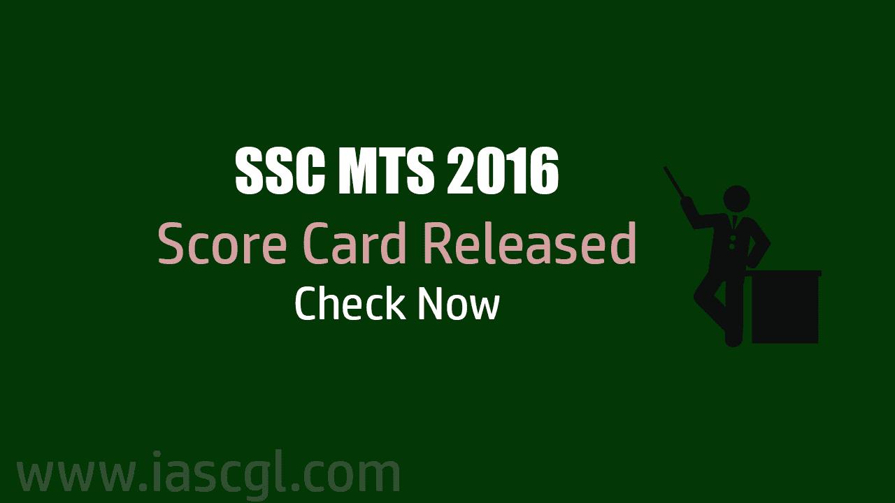 SSC MTS 2016 Score Card