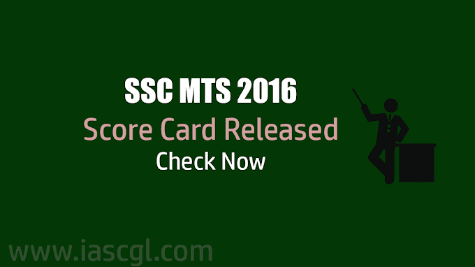 SSC MTS 2016 Tier I Marks declared - Check Now