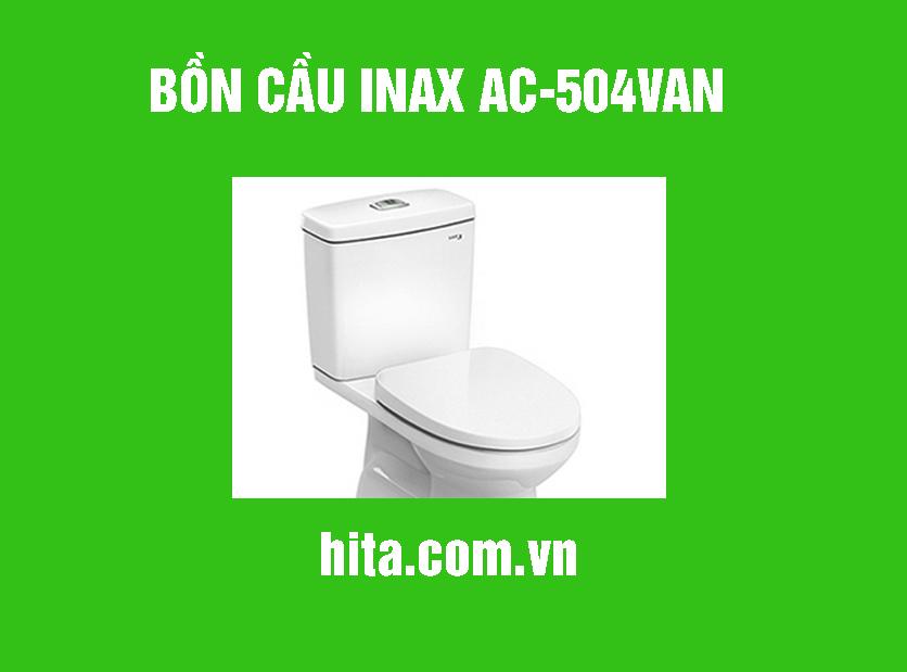 Giá, đặc điểm bồn cầu Inax AC-504van năm 2018