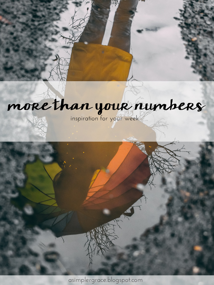 A little encouragement for your week. You are more than your numbers. #encouragement