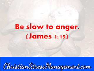 Be slow to anger James 1:19