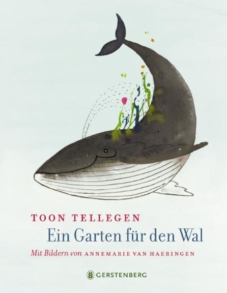 """In meinem neuesten Bücherboot stelle ich Euch zahlreiche Kinderbücher zum Thema """"Wale"""" vor. Und auch für die Eltern bzw. Erwachsenen ist etwas dabei :) Jedes der vorgestellten Kinder- und Jugendbücher darf ich am Ende des Posts auch an Euch verlosen - damit Ihr voller Wal-Faszination schmökern könnt! Hier seht Ihr übrigens das Cover zu """"Ein Garten für den Wal"""" von Toon Tellegen."""
