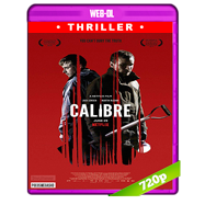 Calibre (2018) WEB-DL 720p Audio Dual Latino-Ingles