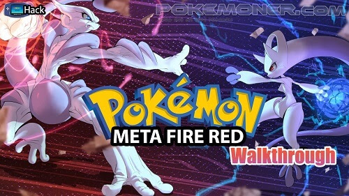 Pokemon Meta Fire Red X and Y Walkthrough