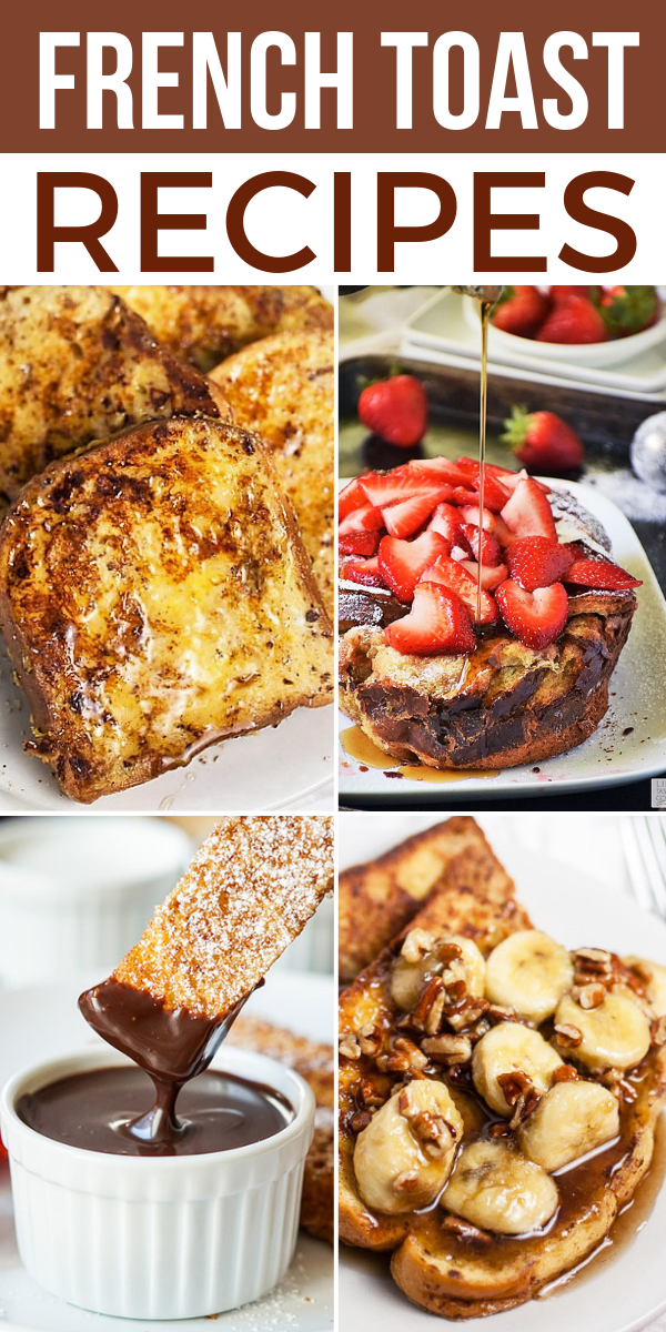 French Toast Recipes on Pinterest