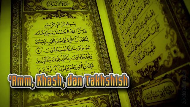 Makalah 'Amm, Khash, dan Takhshish