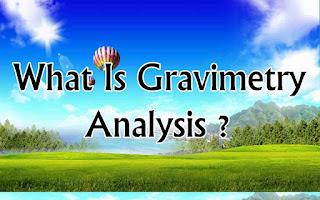 What Is Gravimetry Analysis ?