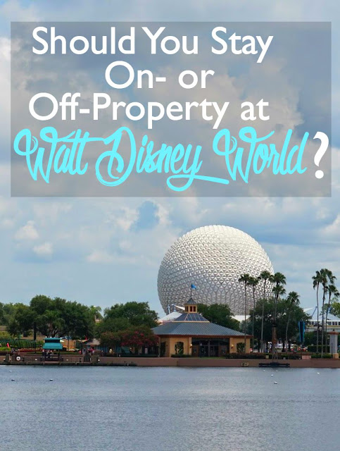 Should You Stay On- or Off-Property at Walt Disney World? | CosmosMariners.com