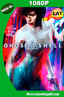 La Vigilante del Futuro, Ghost in the Shell (2017) Latino HD WEBDL 1080P - 2017