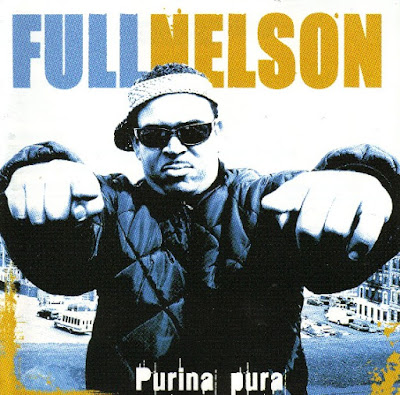 Full Nelson -  Purina Pura (2003) (Republica Dominicana)