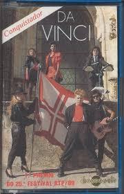 ... da Música Conquistador dos Da Vinci