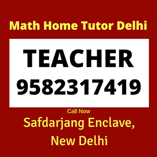 Best Maths Tutors for Home Tuition in Safdarjung Enclave. Call:9582317419