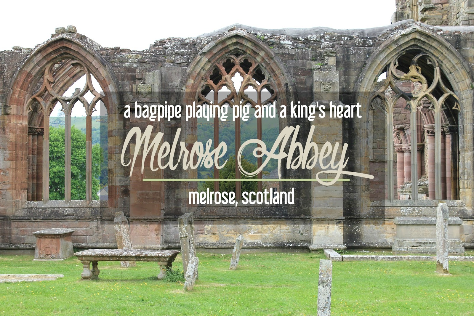 Melrose Abbey: Must-See Historic Ruins near Edinburgh, Scotland