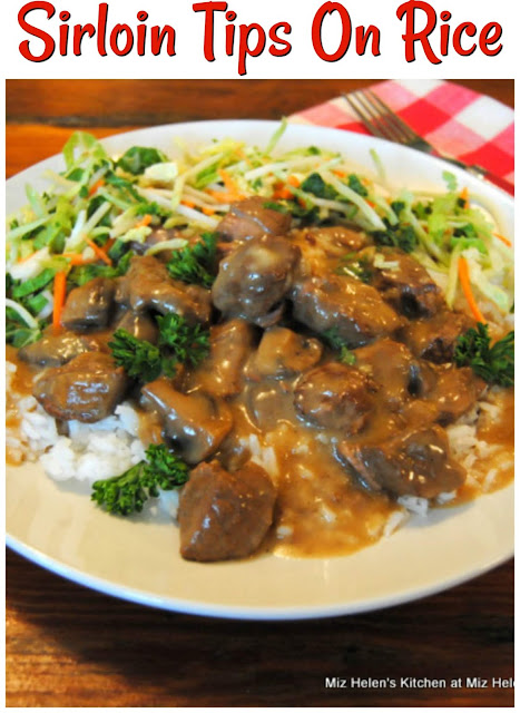 Sirloin Tips On Rice at Miz Helen's Country Cottage