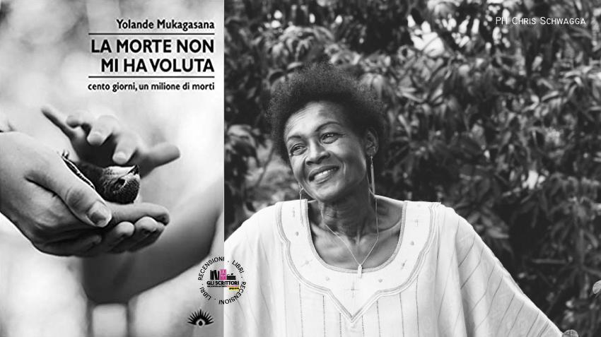 Recensione: La morte non mi ha voluta, di Yolande Mukagasana