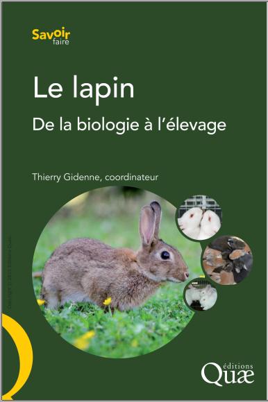 Livre : Le lapin, De la biologie à l'élevage - Thierry Gidenne PDF