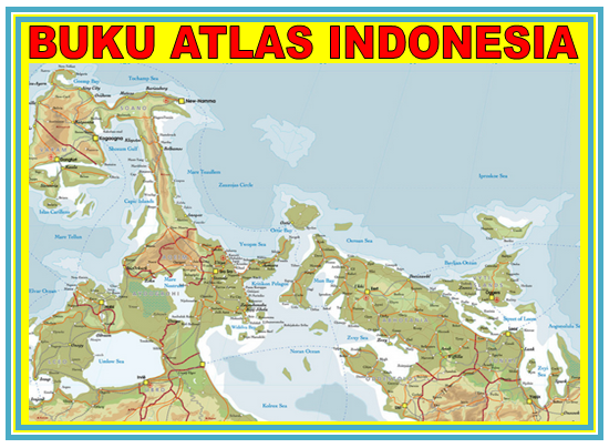 DOWNLOAD GRATIS BUKU ATLAS INDONESIA