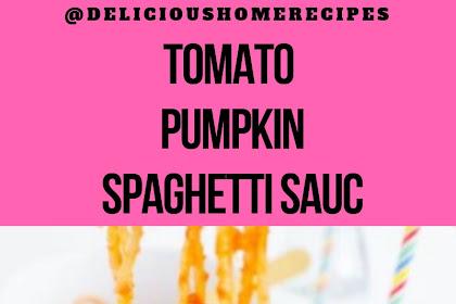 Tomato Pumpkin Spaghetti Sauc