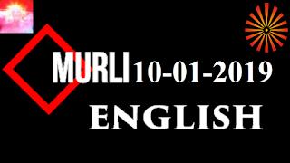 Brahma Kumaris Murli 10 January 2019 (ENGLISH)