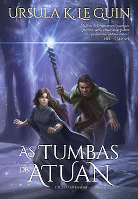 As Tumbas de Atuan - Ciclo Terramar # 2 (Ursula K. Le Guin)